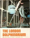 London Dolphinarium Guide 1972 - Performing Dolphins