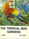 The Tropical Bird Gardens - Rode - Red & Yellow Macaw.